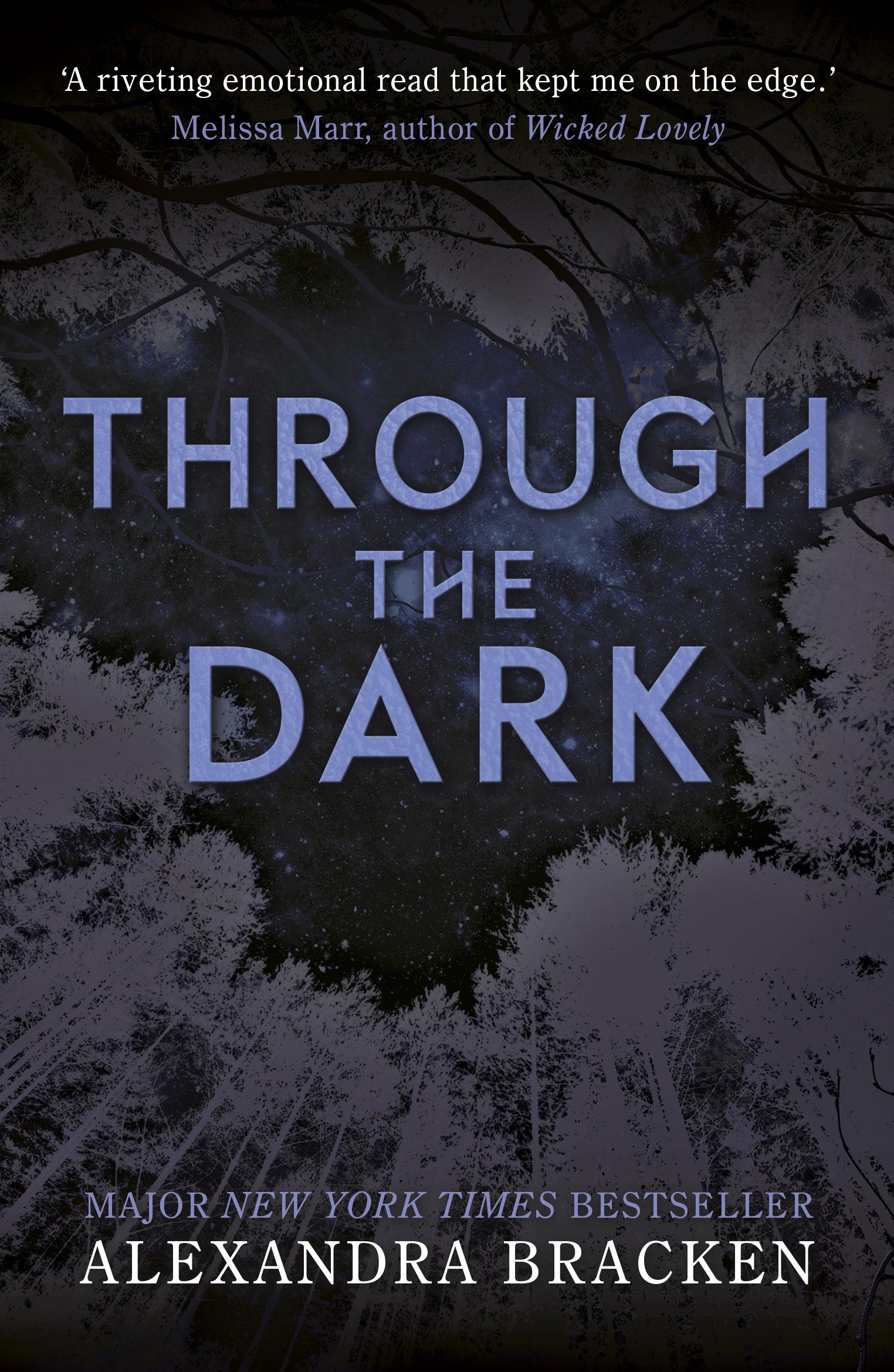 A Darkest Minds Novel: Through the Dark