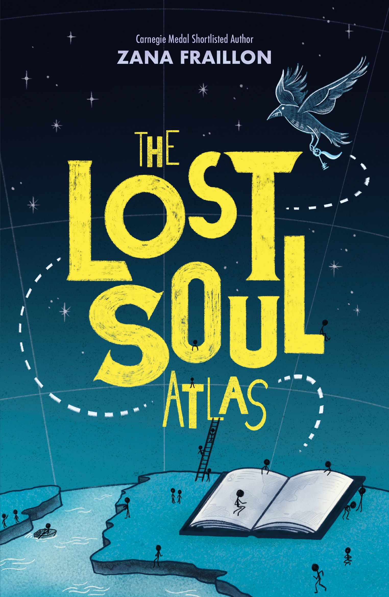 The Lost Soul Atlas by Zana Fraillon   Hachette Childrens UK